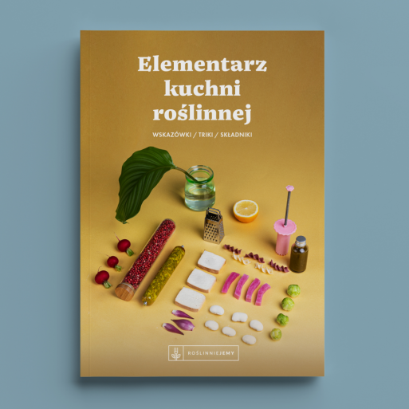 Elementarz Kuchni Roślinnej - E-book